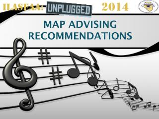 MAP ADVISING RECOMMENDATIONS