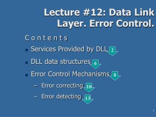 Lecture #12: Data Link Layer. Error Control.