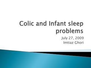 Colic and Infant sleep problems