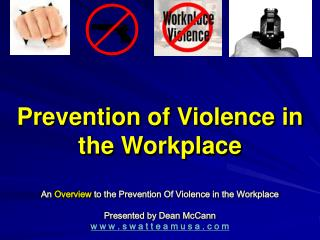 Prevention of Violence in the Workplace