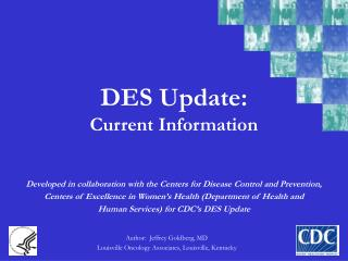 DES Update: Current Information
