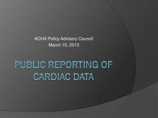 Public reporting Of Cardiac Data