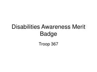 Disabilities Awareness Merit Badge