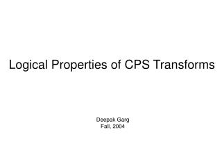 Logical Properties of CPS Transforms