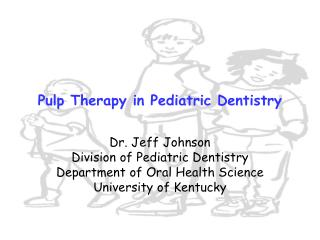 Pulp Therapy in Pediatric Dentistry