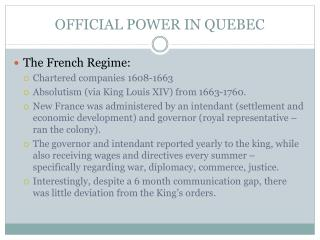 OFFICIAL POWER IN QUEBEC