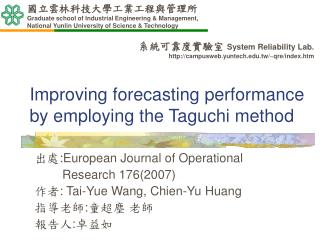 Improving forecasting performance by employing the Taguchi method