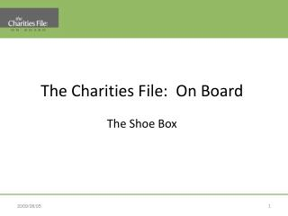 The Charities File:  On Board The Shoe Box