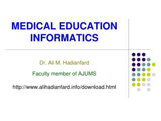 MEDICAL  EDUCATION  INFORMATICS