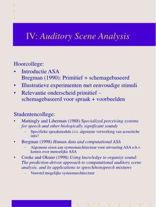 IV:  Auditory Scene Analysis