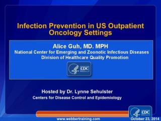 Infection Prevention in US Outpatient Oncology Settings