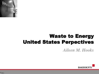 Waste to Energy United States Perpectives