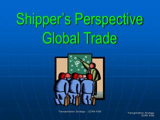 Shipper's Perspective Global Trade