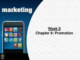 Week 8 Chapter 9: Promotion