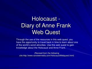 Holocaust -  Diary of Anne Frank Web Quest