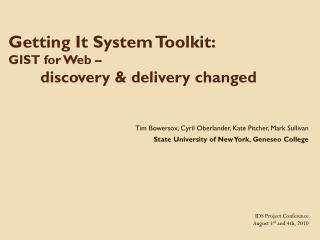 Getting It System Toolkit:   GIST for Web –  discovery & delivery changed