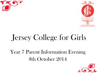 Year 7 Parent Information Evening 8th October 2014