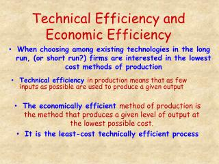 Technical Efficiency and Economic Efficiency