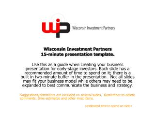 Wisconsin Investment Partners  15-minute presentation template.