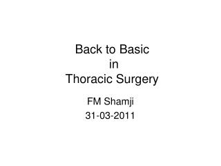 Back to Basic  in  Thoracic Surgery