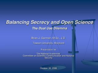 Balancing Secrecy and Open Science The Dual Use Dilemma