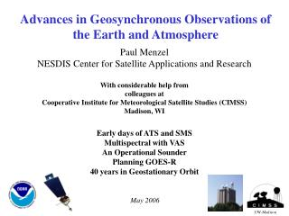 Advances in Geosynchronous Observations of the Earth and Atmosphere