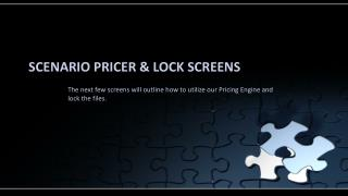 Scenario  Pricer  & Lock Screens