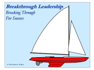 The Breakthrough Leadership Process Breaking Through    For Success
