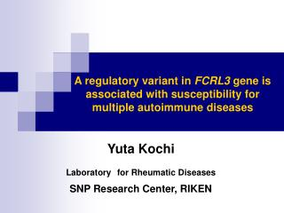 A regulatory variant in  FCRL3  gene is associated with susceptibility for multiple autoimmune diseases