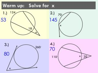 Warm up:    Solve  for  x