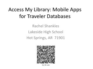 Access My Library : Mobile Apps for Traveler Databases
