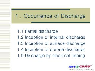 1 . Occurrence of Discharge