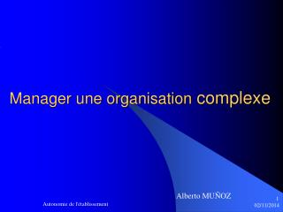 Manager une organisation  complexe