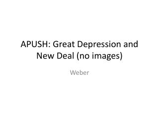 APUSH: Great Depression and New Deal (no images)