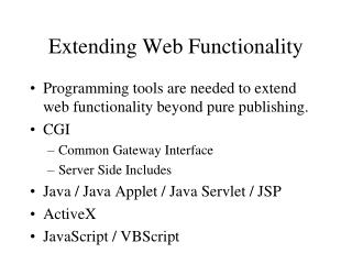 Extending Web Functionality