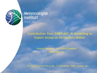 Contribution from EMEP-MSC W modelling to Expert Group on Particulate Matter