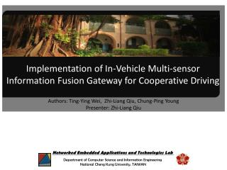 Implementation of In-Vehicle Multi-sensor Information Fusion Gateway for Cooperative Driving