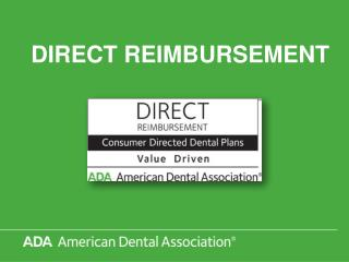 DIRECT REIMBURSEMENT