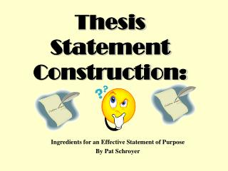 Thesis Statement Construction: