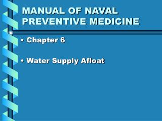 MANUAL OF NAVAL PREVENTIVE MEDICINE