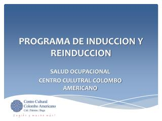 PROGRAMA DE INDUCCION Y REINDUCCION
