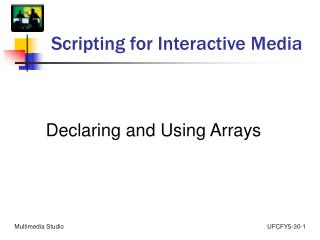 Scripting for Interactive Media