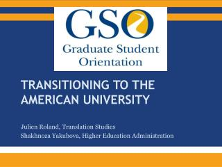 Transitioning to the  american  university