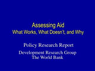 Assessing Aid What Works, What Doesn't, and Why