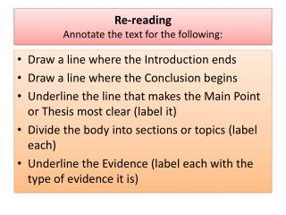 Re-reading Annotate the text for the following: