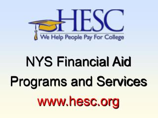 NYS Financial Aid Programs and Services hesc