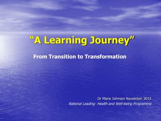 """A Learning Journey"""