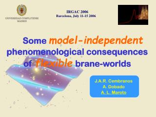 Some  model-independent phenomenological consequences  of  flexible brane-worlds