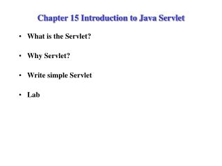 Chapter 15 Introduction to Java Servlet