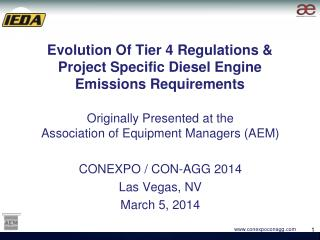 Evolution Of Tier 4 Regulations &  Project Specific Diesel Engine Emissions Requirements